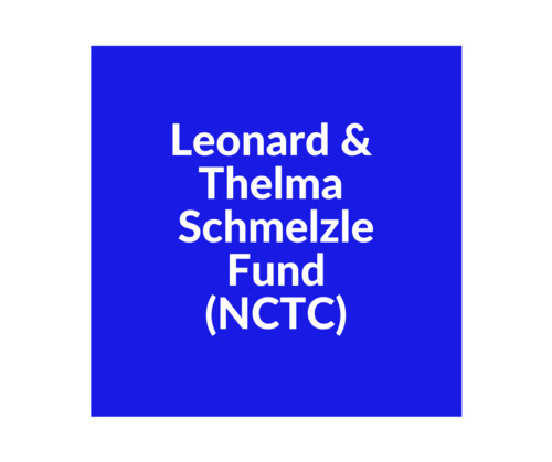 Leonard and Thelma Schmelzle Fund (NCTC)